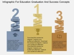 Infographic For Education Graduation And Success Concepts Powerpoint Templates