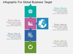 Infographic For Global Business Target Powerpoint Templates