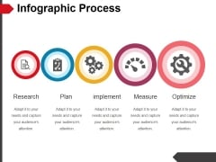 Infographic Process Ppt PowerPoint Presentation Portfolio Design Templates