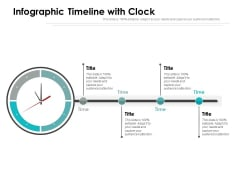 Infographic Timeline With Clock Ppt Powerpoint Presentation Model Example Topics