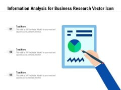 Information Analysis For Business Research Vector Icon Ppt PowerPoint Presentation Gallery Layout PDF