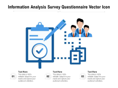 Information Analysis Survey Questionnaire Vector Icon Ppt PowerPoint Presentation File Rules PDF