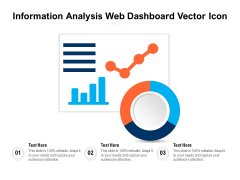Information Analysis Web Dashboard Vector Icon Ppt PowerPoint Presentation File Model PDF