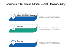 Information Business Ethics Social Responsibility Ppt PowerPoint Presentation Portfolio Rules Cpb