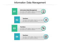 Information Data Management Ppt PowerPoint Presentation Ideas Example File Cpb