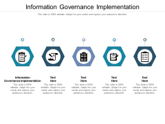 Information Governance Implementation Ppt PowerPoint Presentation Icon Template Cpb Pdf