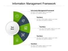Information Management Framework Ppt PowerPoint Presentation Professional Infographics Cpb