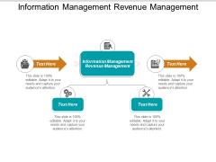 Information Management Revenue Management Ppt PowerPoint Presentation Pictures Objects Cpb