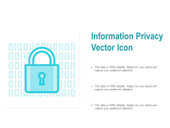 Information Privacy Vector Icon Ppt PowerPoint Presentation File Graphic Images