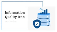 Information Quality Icon Security Warranty Ppt PowerPoint Presentation Complete Deck With Slides