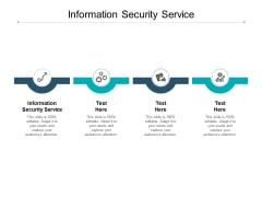 Information Security Service Ppt PowerPoint Presentation Outline Graphics Design Cpb
