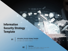 Information Security Strategy Template Ppt PowerPoint Presentation Outline Files Cpb Pdf