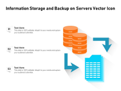 Information Storage And Backup On Servers Vector Icon Ppt PowerPoint Presentation Gallery Styles PDF