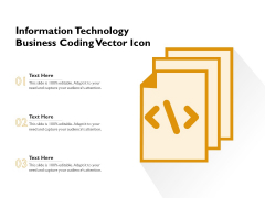 Information Technology Business Coding Vector Icon Ppt PowerPoint Presentation File Slides PDF