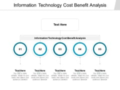 Information Technology Cost Benefit Analysis Ppt PowerPoint Presentation Slides Background Image Cpb