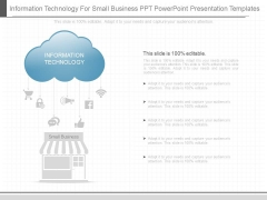 Information Technology For Small Business Ppt Powerpoint Presentation Templates