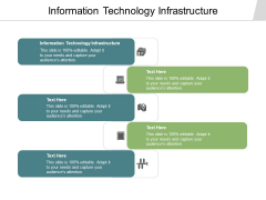 Information Technology Infrastructure Ppt PowerPoint Presentation Model Visual Aids Cpb Pdf