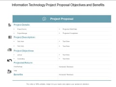 Information Technology Project Proposal Objectives And Benefits Ppt Powerpoint Presentation Infographic Template Layout