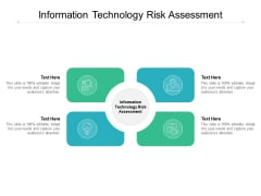 Information Technology Risk Assessment Ppt PowerPoint Presentation Icon Themes Cpb