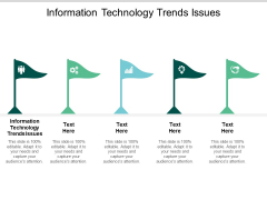 Information Technology Trends Issues Ppt PowerPoint Presentation File Vector Cpb
