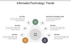 Information Technology Trends Ppt Powerpoint Presentation Infographics Template Cpb