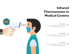 Infrared Thermometer In Medical Centres Ppt PowerPoint Presentation Summary Structure PDF