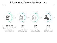 Infrastructure Automation Framework Ppt PowerPoint Presentation Portfolio Files Cpb Pdf