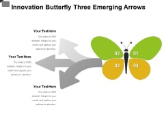 Innovation Butterfly Three Emerging Arrows Ppt PowerPoint Presentation Summary Picture PDF