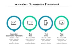 Innovation Governance Framework Ppt PowerPoint Presentation Introduction Cpb