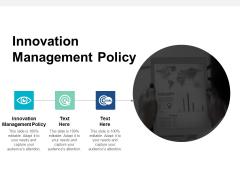 Innovation Management Policy Ppt PowerPoint Presentation Inspiration Portfolio Cpb