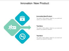 Innovation New Product Ppt PowerPoint Presentation Outline Deck Cpb