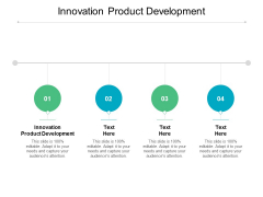 Innovation Product Development Ppt PowerPoint Presentation Styles Topics Cpb