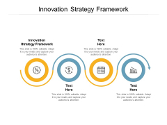 Innovation Strategy Framework Ppt PowerPoint Presentation Summary Aids Cpb