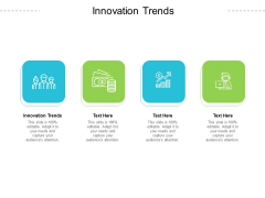 Innovation Trends Ppt PowerPoint Presentation Icon Graphic Tips Cpb Pdf