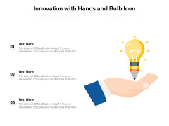Innovation With Hands And Bulb Icon Ppt PowerPoint Presentation Gallery Pictures PDF