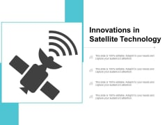 Innovations In Satellite Technology Ppt PowerPoint Presentation Slides Templates