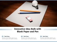 Innovative Idea Bulb With Blank Paper And Pen Ppt PowerPoint Presentation File Slide PDF