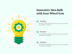 Innovative Idea Bulb With Gear Wheel Icon Ppt PowerPoint Presentation Gallery Grid PDF