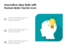 Innovative Idea Bulb With Human Brain Vector Icon Ppt PowerPoint Presentation File Structure PDF
