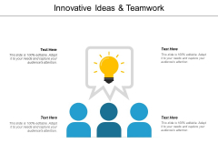 Innovative Ideas And Teamwork Ppt Powerpoint Presentation Icon Example Introduction