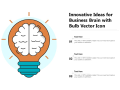 Innovative Ideas For Business Brain With Bulb Vector Icon Ppt PowerPoint Presentation Icon Outline PDF