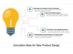 Innovative Ideas For New Product Design Ppt PowerPoint Presentation Pictures Examples PDF