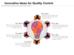 Innovative Ideas For Quality Control Ppt PowerPoint Presentation Model Graphics Design PDF