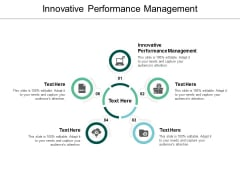 Innovative Performance Management Ppt PowerPoint Presentation Professional Objects Cpb