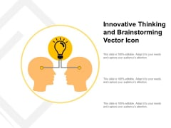 Innovative Thinking And Brainstorming Vector Icon Ppt PowerPoint Presentation Show Rules PDF