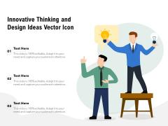 Innovative Thinking And Design Ideas Vector Icon Ppt PowerPoint Presentation Portfolio Shapes PDF