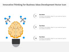 Innovative Thinking For Business Ideas Development Vector Icon Ppt PowerPoint Presentation File Shapes PDF