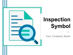 Inspection Symbol Business Survey Checklist Survey Satisfaction Survey Ppt PowerPoint Presentation Complete Deck