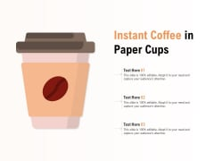 Instant Coffee In Paper Cups Ppt PowerPoint Presentation Outline Portrait