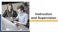 Instruction And Supervision Hierarchy Organization Ppt PowerPoint Presentation Complete Deck With Slides